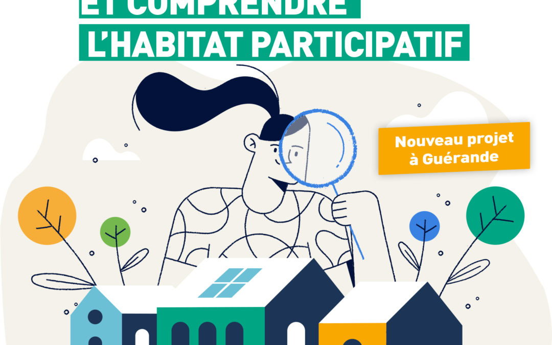 Démarrage des ateliers – Habitat participatif Guérande